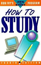 How to Study (Ron Fry's how to study program) Fry, Ronald W. Paperback