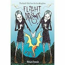 The Flight of Dragons: The Fourth Tale from the Five Kingdoms (Tales from the F