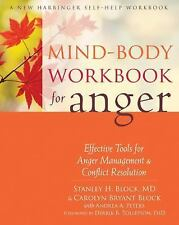 Mind-Body Workbook for Anger: Effective Tools for Anger Management and Conflict