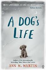 A Dog's Life by Ann M. Martin (Paperback, 2016)
