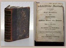 Spindler Das belletristische Ausland & Dumas Der Chevalier Maison-Rouge 1847 xz
