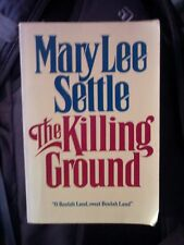 Mary Lee Settle - The Killing Ground (Signed ARC Advanced Reader's Copy)