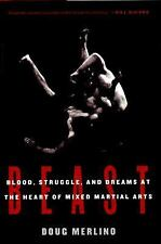 Beast: Blood, Struggle, and Dreams at the Heart of Mixed Martial Arts, Merlino,