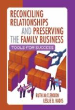 Reconciling Relationships and Preserving the Family Business: Tools-ExLibrary