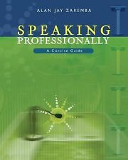 Speaking Professionally : A Concise Guide to Effective Business Presentations (w