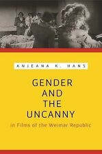 Gender and the Uncanny in Films of the Weimar Republic (Contemporary Approaches