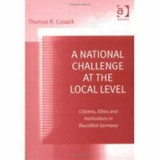 A National Challenge at the Local Level: Citizens, Elites and Institut-ExLibrary