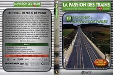 15512 // COLLECTION DVD TBE LA PASSION DES TRAINS VOL 19 LES VOIES DE FER ET DE