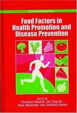 Food Factors in Health Promotion and Disease Prevention (ACS Symposium Series)
