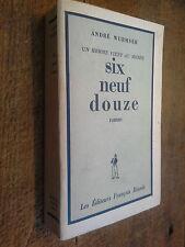 Un homme vient au monde six neuf douze André Wurmser dédicacé à Edouard  Herriot