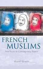 French Muslims: New Voices in Contemporary France (University of Wales Press - F