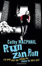 Run, Zan, Run, Catherine MacPhail, Very Good condition, Book