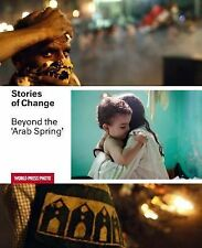 Stories of Change: Beyond the Arab Spring by