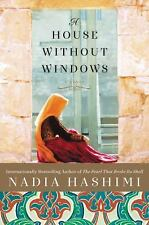 A House Without Windows by Nadia Hashimi (2016, Hardcover)