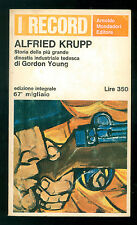 YOUNG GORDON ALFRIED KRUPP MONDADORI 1966 RECORD 13 BIOGRAFIE INDUSTRIA GERMANIA