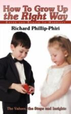How To Grow Up the Right Way: Enter and Remain In Marriage-ExLibrary