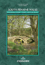 South Pennine Walks: An Illustrated Guide to 30 Circular Walks of Outstanding Be