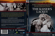THE KAISER'S LACKEY.  WWI COMMEMORATIVE FILM COLLECTION. NEW ITEM