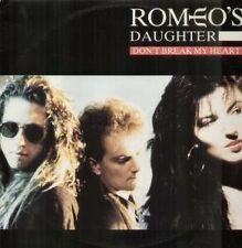 ROMEO'S DAUGHTER  Don't Break My Heart 1 TRACK MCD RAR!