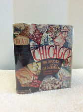 CHICAGO: The History of Its Reputation By Lloyd Lewis and Henry Justin Smith