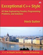 Exceptional C++ Style: 40 New Engineering Puzzles, Programming Problems, and Sol