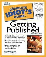 The Complete Idiot's Guide to Getting Published (2nd Edition) by Bykofsky, Sher