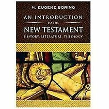 An Introduction to the New Testament : History, Literature, Theology by M....