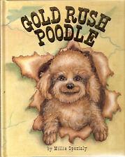 Poodle Children's Hardback Book: Gold Rush Poodle Autographed Skagway Alaska