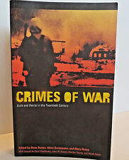 Crimes of War : Guilt and Denial in the Twentieth Century (2003, Paperback)