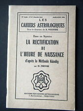 CAHIERS ASTROLOGIQUES - RECTIFICATION HEURE NAISSANCE D'APRES METHODE KUNDIG