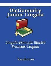 Dictionnaire Junior Lingala : Lingala-Français Illustré, Français-Lingala by...