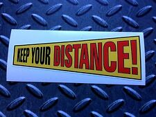 KEEP YOUR DISTANCE Classic Retro Van Car Bumper Sticker Decal 1 off 125mm