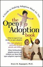 The Open Adoption Book : A Guide to Adoption Without Tears by Bruce M....
