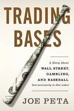 Trading Bases: A Story About Wall Street, Gambling, and Baseball Not Necessaril