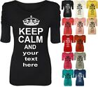 KEEP CALM personalised women Ruched Short Sleeve Ladies Long Stretch Top 8-14