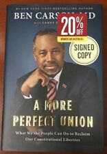 SIGNED DR BEN CARSON BOOK - A MORE PERFECT UNION Autographed 1ST Edition NEW