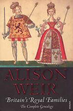 Britain's Royal Families: The Complete Genealogy by Alison Weir (Paperback,...