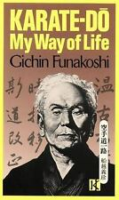 Karate-Do : My Way of Life by Gichin Funakoshi (2013, Paperback)