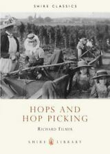 Hops and Hop Picking (Shire Library)