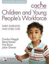 Bruce, Tina-Cache Level 3 Children And Young People`S Workforce Diploma BOOK NEW