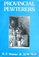 Provincial Pewterers by R. F. Homer and David W. Hall