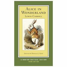 Norton Critical Editions Ser.: Alice in Wonderland by Lewis Carroll (2013,...