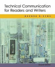 Technical Communication for Readers and Writers by Brenda R. Sims (2002,...