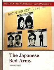 The Japanese Red Army (Inside the World's Most Infamous Terrorist Orga-ExLibrary
