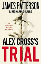 Alex Cross's TRIAL by James Patterson, Richard DiLallo, Good Book