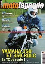 MOTO LEGENDE 145 YAMAHA 250 350 RDLC EGLI 1000 VINCENT BSA 750 Rocket 3 HONDA CB
