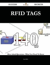 Rfid Tags 140 Success Secrets - 140 Most Asked Questions on Rfid Tags - What...