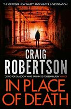 In Place of Death By Craig Robertson. 9781471127793
