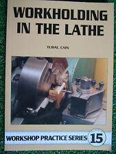 #15 Workholding in the Lathe WORKSHOP PRACTICE SERIES BOOK MANUAL model engineer