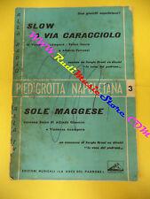 RARO SPARTITO SINGOLO Slow a via caracciolo Sole maggese 1959 LA VOCE no cd lp